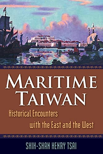 9780765623294: Maritime Taiwan: Historical Encounters with the East and the West
