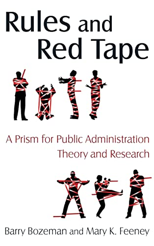 9780765623348: Rules and Red Tape: A Prism for Public Administration Theory and Research