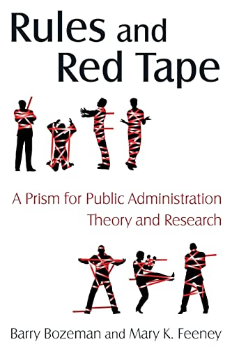 9780765623355: Rules and Red Tape: A Prism for Public Administration Theory and Research