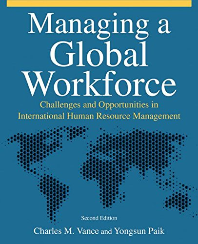 9780765623492: Managing a Global Workforce: Challenges and Opportunities in International Human Resource Management