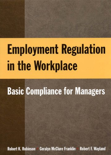 9780765623508: Employment Regulation in the Workplace: Basic Compliance for Managers