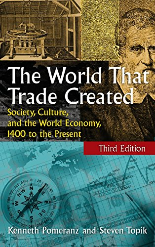 9780765623546: The World That Trade Created: Society, Culture and the World Economy, 1400 to the Present