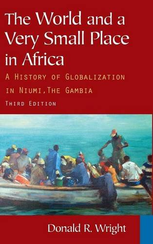 9780765624833: The World and a Very Small Place in Africa: A History of Globalization in Niumi, the Gambia (Sources and Studies in World History)