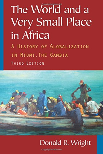 9780765624840: The World and a Very Small Place in Africa: A History of Globalization in Niumi, the Gambia (Sources and Studies in World History)