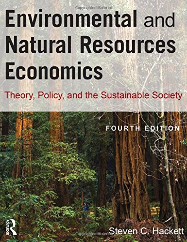 9780765624949: Environmental and Natural Resources Economics: Theory, Policy, and the Sustainable Society