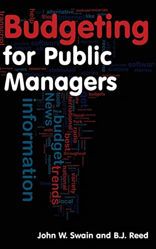 9780765625243: Budgeting for Public Managers