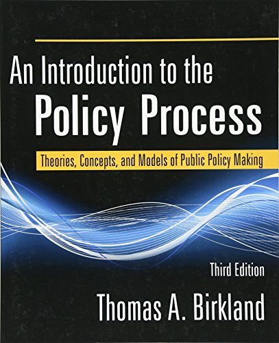 9780765625328: An Introduction to the Policy Process: Theories, Concepts, and Models of Public Policy Making, 3rd