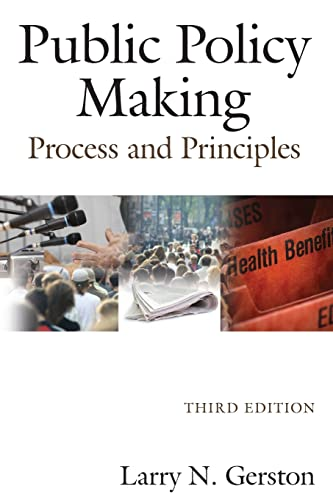 9780765625359: Public Policy Making: Process and Principles