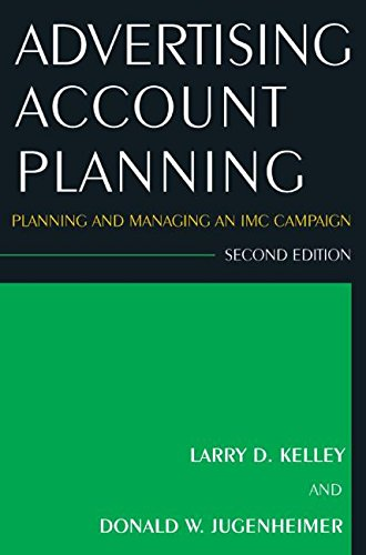 9780765625632: Advertising Account Planning: Planning and Managing an IMC Campaign