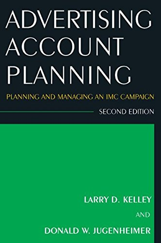 9780765625649: Advertising Account Planning: Planning and Managing an IMC Campaign