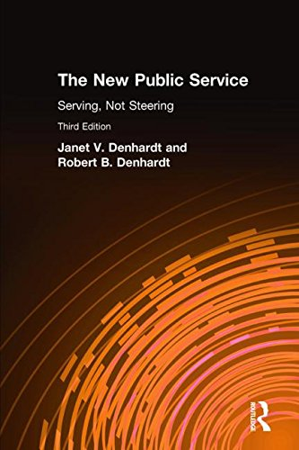 9780765626264: The New Public Service: Serving, Not Steering