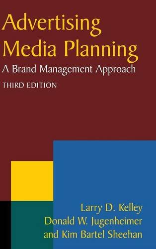 9780765626356: Advertising Media Planning: A Brand Management Approach