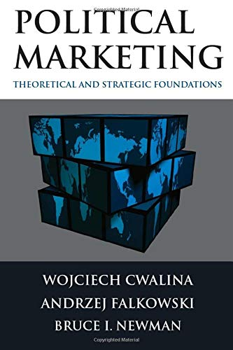 9780765629166: Political Marketing: Theoretical and Strategic Foundations