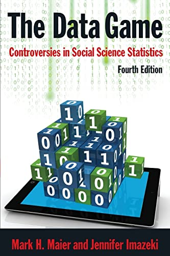 9780765629807: The Data Game: Controversies in Social Science Statistics