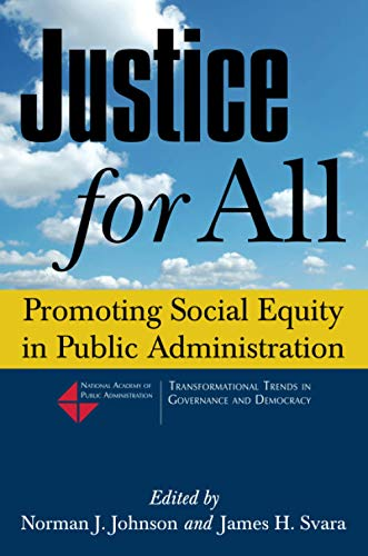 9780765630261: Justice for All: Promoting Social Equity in Public Administration (Transformational Trends in Goverance and Democracy)