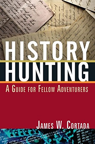 9780765633217: History Hunting: A Guide for Fellow Adventurers