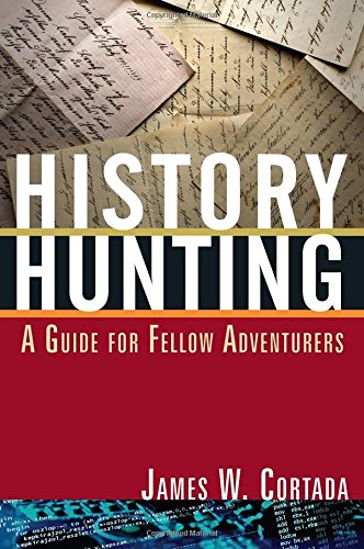 9780765633224: History Hunting A Guide For Fellow Adventurers