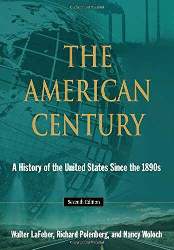 9780765634832: The American Century: A History of the United States Since 1941: Volume 2