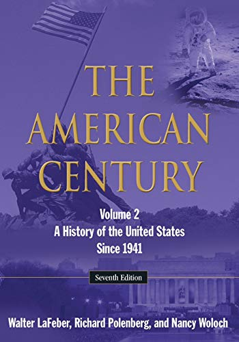 9780765634863: The American Century: A History of the United States Since 1941: Volume 2