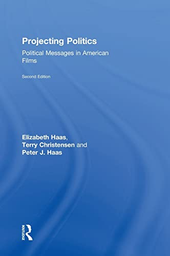 9780765635969: Projecting Politics: Political Messages in American Films