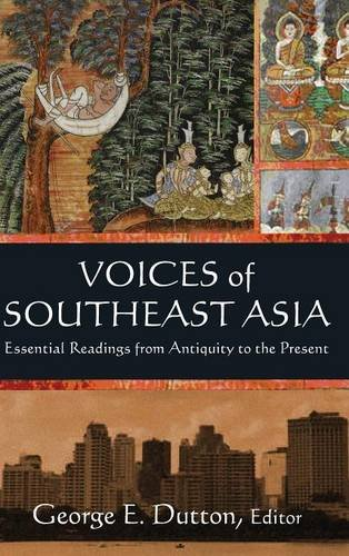 9780765636669: Voices of Southeast Asia: Essential Readings from Antiquity to the Present