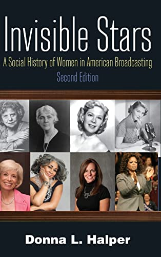 Invisible Stars: A Social History of Women in American Broadcasting: Donna Halper