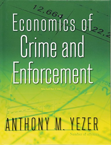 9780765637109: Economics of Crime and Enforcement