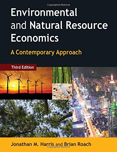 9780765637925: Environmental and Natural Resource Economics: A Contemporary Approach
