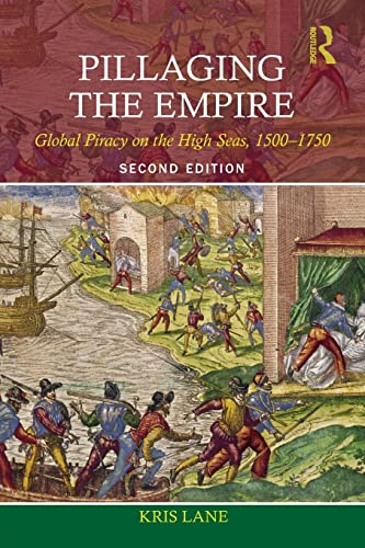 Pillaging the Empire: Global Piracy on the: Levine, Robert M.,Lane,