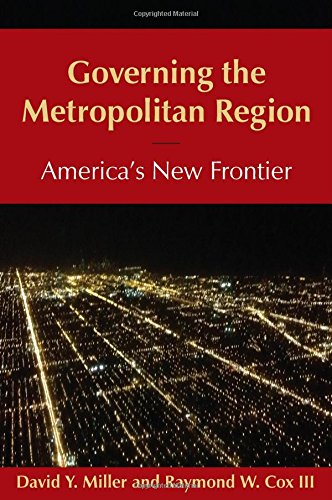 9780765639837: Governing the Metropolitan Region: America's New Frontier: 2014