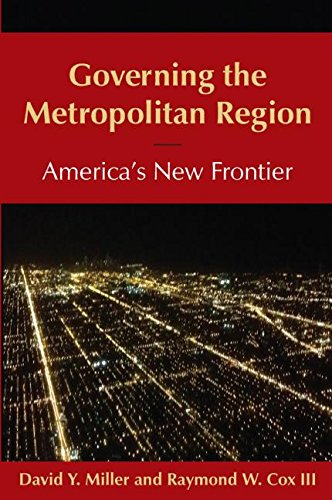 9780765639844: Governing the Metropolitan Region: America's New Frontier: 2014