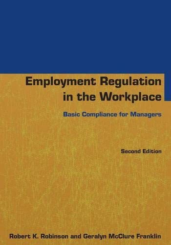 9780765640802: Employment Regulation in the Workplace: Basic Compliance for Managers