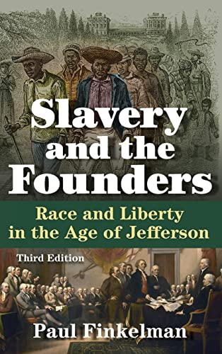 9780765641458: Slavery and the Founders: Race and Liberty in the Age of Jefferson