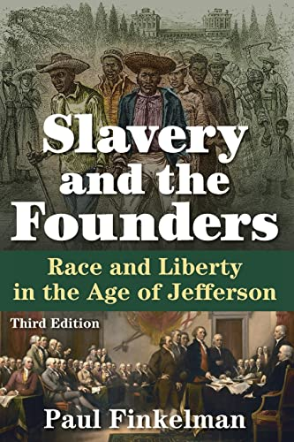 9780765641465: Slavery and the Founders: Race and Liberty in the Age of Jefferson