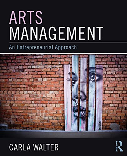 9780765641540: Arts Management: An entrepreneurial approach
