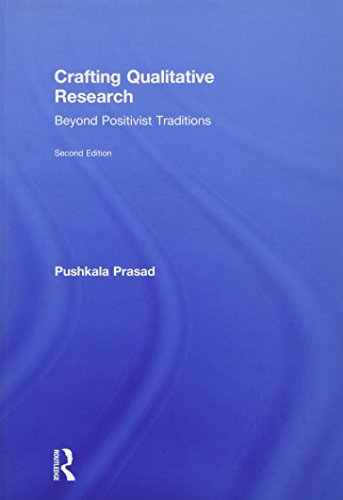 9780765641588: Crafting Qualitative Research: Beyond Positivist Traditions