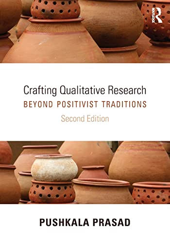 9780765641595: Crafting Qualitative Research: Beyond Positivist Traditions