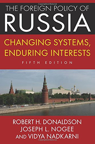 9780765642011: The Foreign Policy of Russia: Changing Systems, Enduring Interests, 2014
