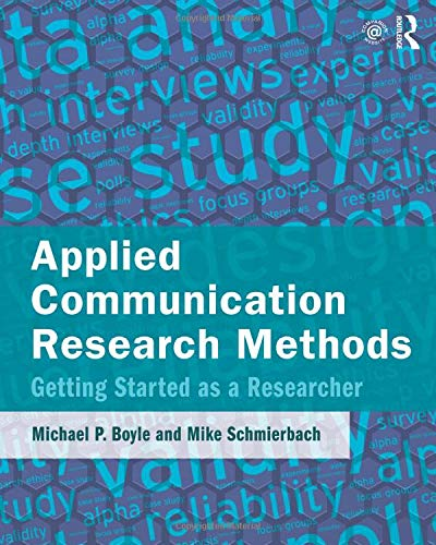 9780765642332: Applied Communication Research Methods: Getting Started as a Researcher