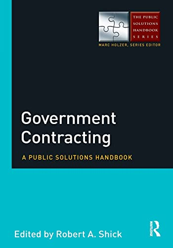9780765642738: Government Contracting: A Public Solutions Handbook (The Public Solutions Handbook Series)