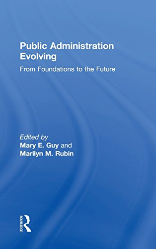 9780765643254: Public Administration Evolving: From Foundations to the Future
