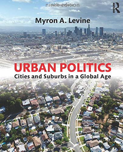 9780765646255: Urban Politics: Cities and Suburbs in a Global Age