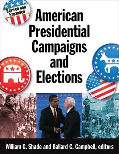 9780765680426: American Presidential Campaigns and Elections
