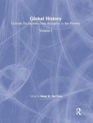 9780765680433: Global History: Cultural Encounters from Antiquity to the Present