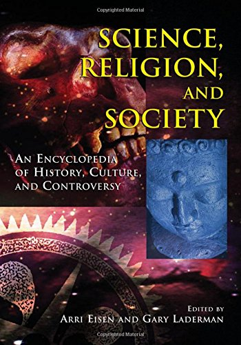 9780765680648: Science, Religion, And Society: An Encyclopedia of History, Culture, And Controversy (2 vol. set)
