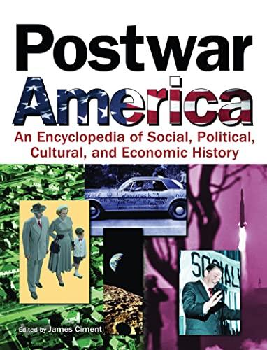 9780765680679: Postwar America: An Encyclopedia of Social, Political, Cultural, and Economic History