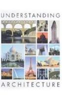 9780765680716: Understanding Architecture