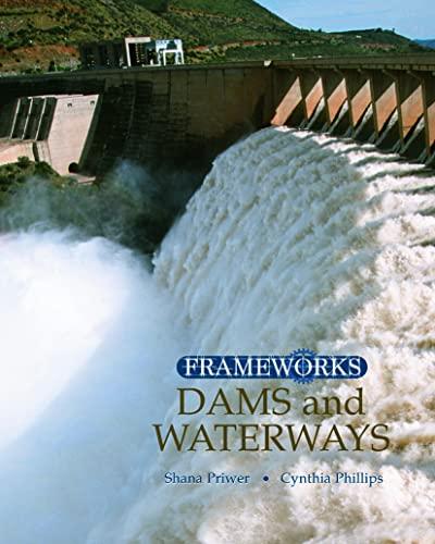 9780765681225: Dams and Waterways (Frameworks (Sharpe Focus))