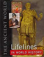 9780765681256: Lifelines in World History: The Ancient World, The Medieval World, The Early Modern World, The Modern World
