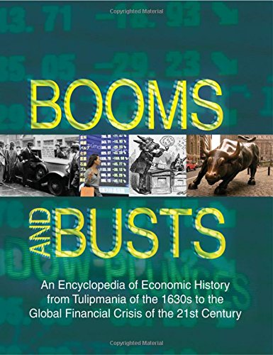 9780765682246: Booms and Busts: An Encyclopedia of Economic History from the First Stock Market Crash of 1792 to the Current Global Economic Crisis